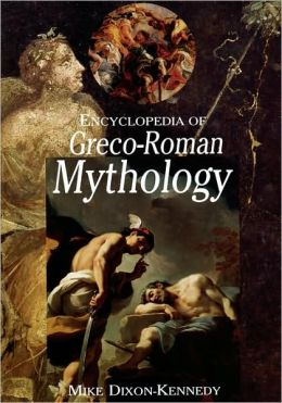 Encyclopedia Of Greco-Roman Mythology