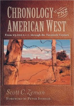 Chronology Of The American West