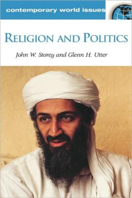 Religion and Politics: A Reference Handbook
