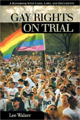 Gay Rights On Trial