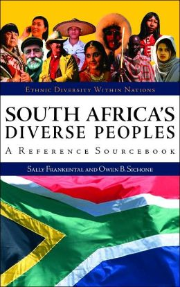 South Africa's Diverse Peoples: A Reference Sourcebook