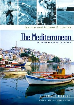 The Mediterranean: An Environmental History