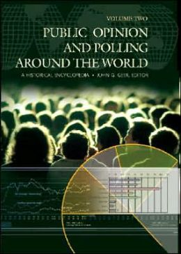 Public Opinion and Polling around the World: A Historical Encyclopedia