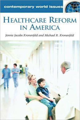 Healthcare Reform In America