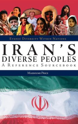 Iran's Diverse Peoples: A Reference Sourcebook