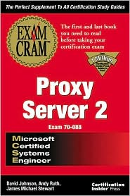 MCSE Proxy Server 2 Exam Cram