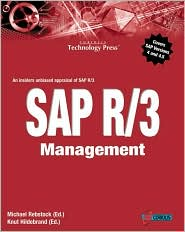 SAP R/3 Management: An Insider's Unbiased Appraisal of SAP R/3