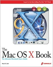 The Mac OS X Book: A Beginner's Guide to the Newest Mac OS