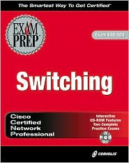 CCNP Switching Exam Prep with Cdrom
