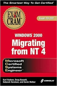 MCSE Migrating from NT4 to Windows 2000 Exam Cram