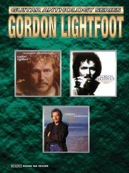 Gordon Lightfoot -- Guitar Anthology: Authentic Guitar TAB