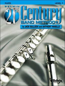 Belwin 21st Century Band Method, Level 1: Flute