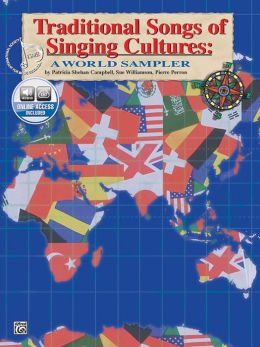 Traditional Songs of Singing Cultures: A World Sampler, Book & CD