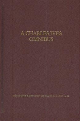 Charles Ives Omnibus