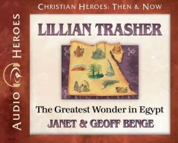 Lillian Trasher: The Greatest Wonder in Egypt: (Audiobook)