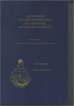 Questions on the Metaphysics of Aristotle by John Duns Scotus