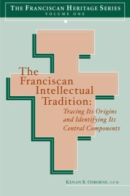 The Franciscan Intellectual Tradition: Tracing Its Origins