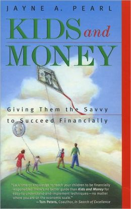 Kids and Money: Giving Them the Savvy to Succeed Financially