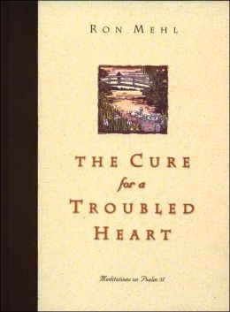 The Cure for Troubled Heart