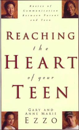 Reaching the Heart of Your Teen