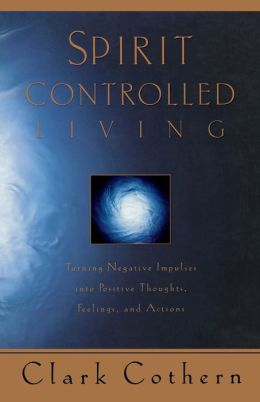 Spirit Controlled Living