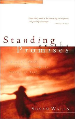 Standing on the Promise: Finding God's Peace in the Hurts of Life