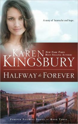Halfway to Forever (Forever Faithful Series #3)