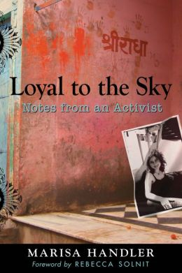 Loyal to the Sky: Notes from an Activist