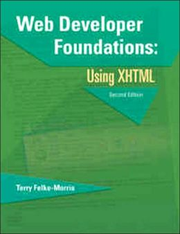 Web Developer Foundations: Using XHTML