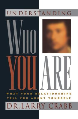 Understanding Who You Are: What Your Relationships Tell You About Yourself