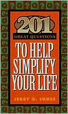 201 Great Questions to Help Simplify Your Life