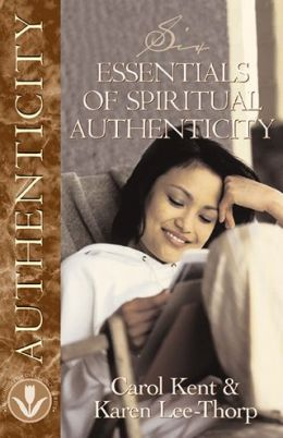 Six Essentials of Spiritual Authenticity