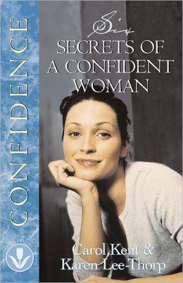 Six Secrets of a Confident Woman