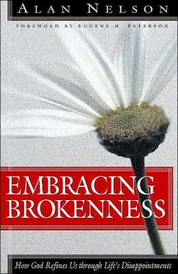 Embracing Brokenness