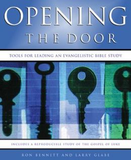 Opening the Door: Tools for Leading an Evangelistic Bible StudyIncludes a reproducible study of the Gospel of Luke