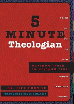5 Minute Theologian: Maximum Truth in Minimum Time
