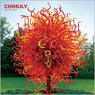 Chihuly 2013 Wall Calendar