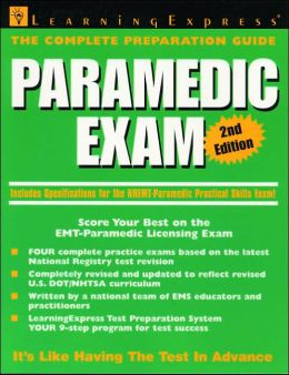 Paramedic Exam: Score Your Best on the EMT-Paramedic Certification Test