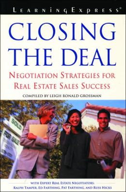 Closing the Deal: Negotiation Strategies for Real Estate Success