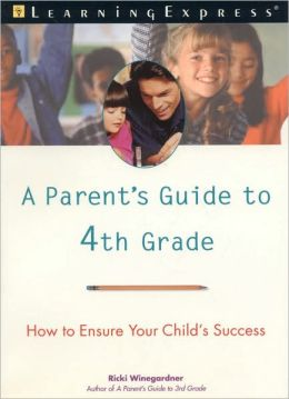 Parent's Guide to 4th Grade