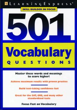 501 Vocabulary Questions: Skill Builder in Focus