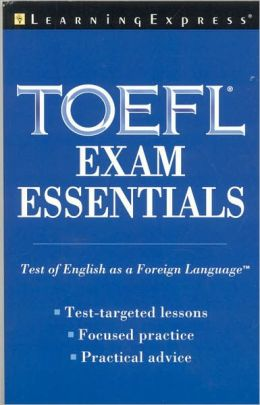 TOEFL Exam Essentials