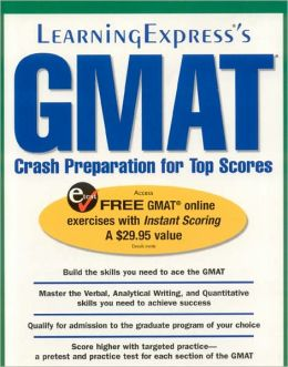 GMAT: Crash Preparation for Top Scores