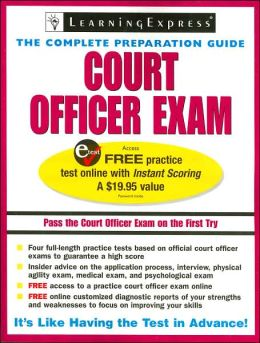 Court Officer Exam: The Complete Preparation Guide