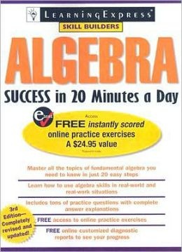 Algebra Success in 20 Minutes a Day, 3rd Edition