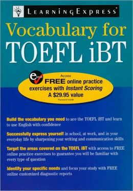 TOEFL IBT Vocabulary: A Vocabulary Review Guide Designed for Non-Native English