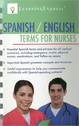 Spanish/English Terms for Nurses
