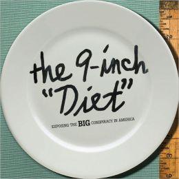 The 9-Inch Diet