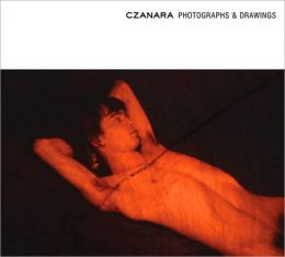 Czanara: Photographs and Drawings