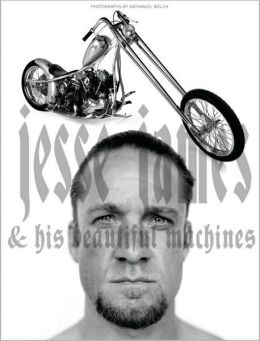 Jesse James and His Beautiful Machines